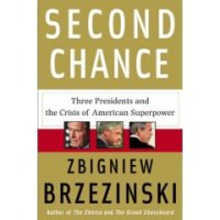 Three Presidents and the Crisis of American Superpower by Zbigniew Brzezinski